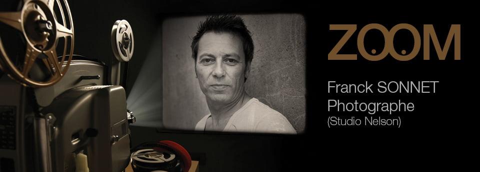 ZOOM Sur Franck Sonnet (Photographe)